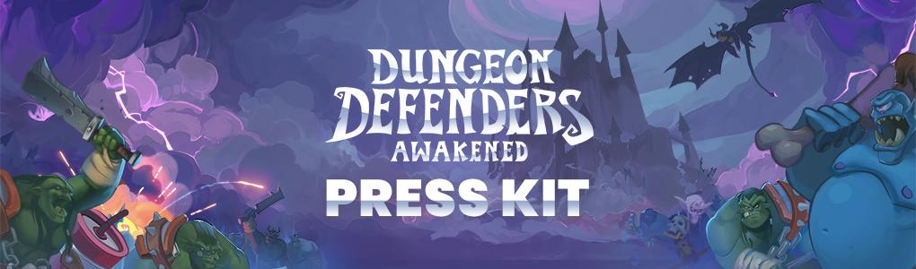 Dungeon Defenders: Awakened Press Kit